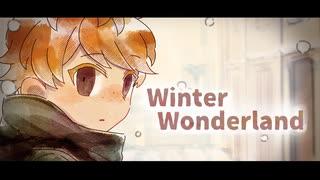 『Winter Wonderland』MV/加藤渉(スリー)/ルチアーノ同盟