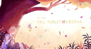 【FGO】in the fall forest/ Oberon (完成