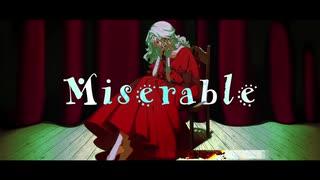 【うたうつばき】Miserable/歌ってみた