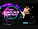 【ゲスト:亜咲花】土屋李央のGaming BASE #4【後半】