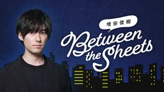 """【CH会員限定!】第03回""""おめざ版""""「Between the sheets」"""