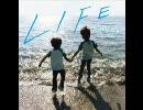 【高音質】 キマグレン『LIFE』