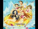 アイドルマスター CD 『Vacation for you!』 コメント専用動画