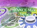 【無印Mix】 DANCE MIX ~Techy!~ 【作業用BGM】