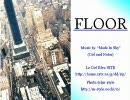 オリジナル曲「FLOOR」