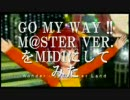 IM@S『GOMYWAY!!』M@STER Ver. を耳コピしてみた