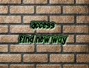 access  [FIND NEW WAY]  ピッチ上げVer