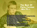 【作業用BGM】 The Best Of Ferry Corsten -Mix Pt.1- 【Trance Mix】