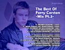 【作業用BGM】 The Best Of Ferry Corsten -Mix Pt.3- 【Trance Mix】