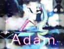 「Adam」描いて歌ってみましたbyはるよ