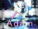 Adam(はるよ&架月)合わせてみた