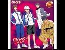 【GIGS】Flower-咲乱華-【キャラソン】