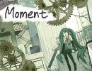「モーメント」 - KEI feat.初音ミク