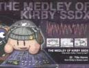 星のカービィ組曲「THE MEDLEY OF KIRBY SSDX」元の曲で再現してみた完全版