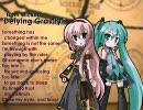 【ルカ&ミク】Wickedより「Defying Gravity」