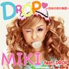 都度課金動画☆パラパラ♥ DROP♥ ~渋谷の恋の物語~ /MIKI feat.DROP