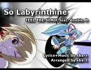【MEIKO・初音ミク】So Labyrinthine【double M】