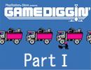 『GAME DIGGIN'(ゲームディギン)』~ゲームアーカイブスの魅力を掘り起こせ~【Part.Ⅰ】