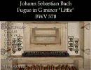 J.S.バッハ「フーガ ト短調(小フーガ)」BWV578