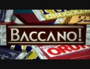BACCANO! バッカーノ OP