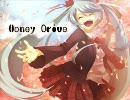 【初音ミク】Honey Drive【オリジナル】