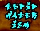 【ニコラップ】tepid water ism【フォレスト,赤目,POLO】