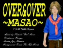 【MASAO】 OVER&OVER 【カバー曲】