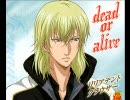 【テニスの王子様】 dead or alive (リ
