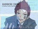 "【UTAU】 RAINBOW CROW 【""RAINBOW GIRL"""