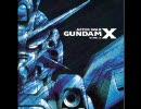 機動新世紀ガンダムX OP&ED集(歌詞字幕付き)