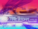 FIRE STORM 譜面なしver