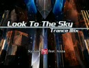 Look To The Sky -Trance Mix-