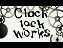 「clock lock works」歌わせて頂きました。/iciko