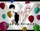 Just Be Friends piano Verをヤマイさんと合わせてみた【アカト】