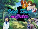 Idol Duel m@ster 第三話 『仲間のために』(後編)