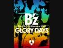 B'z  『もう一度キスしたかった GLORY DAYS ver』を弾いてみた。
